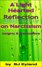 Light Hearted Reflection on Narcissism